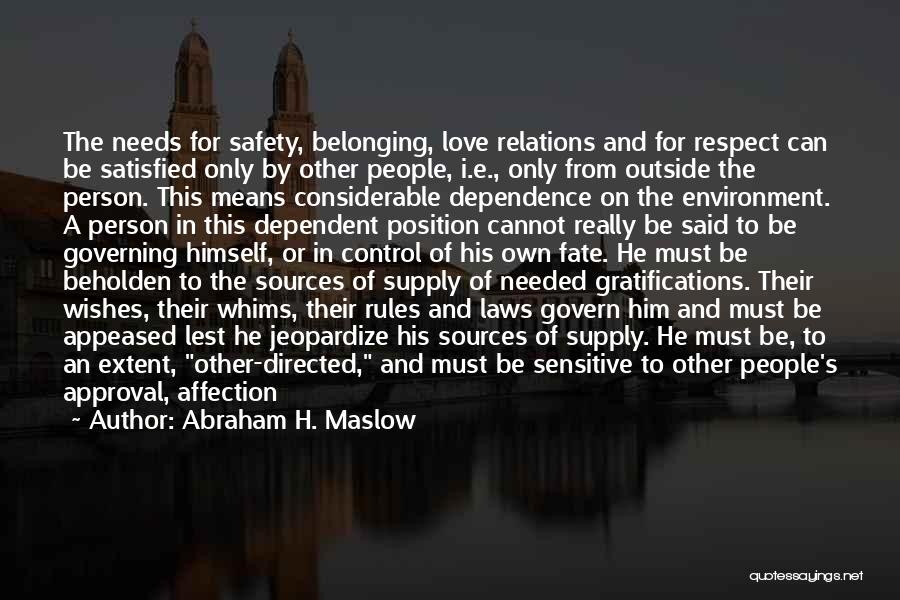 External Environment Quotes By Abraham H. Maslow