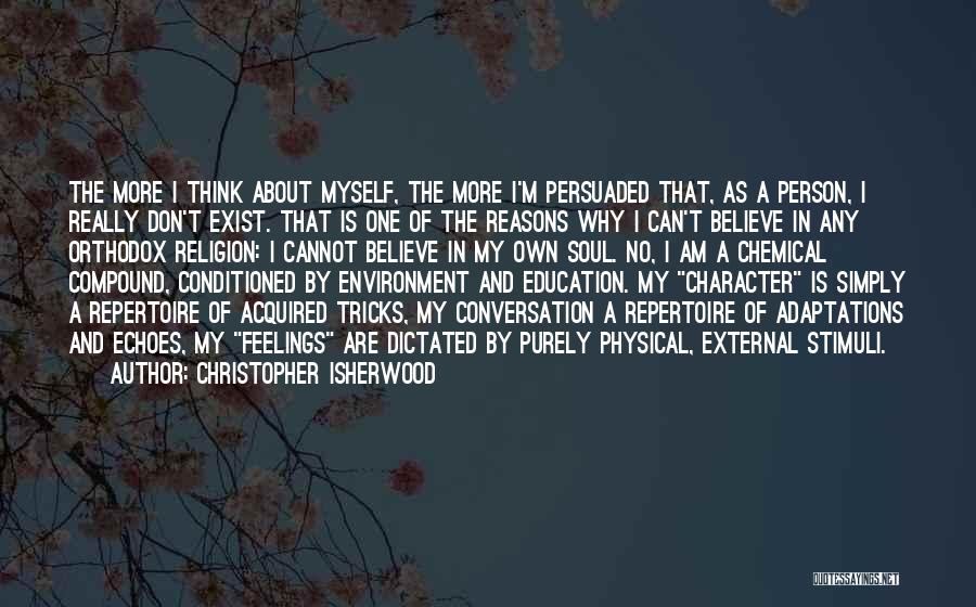 External Environment Quotes By Christopher Isherwood