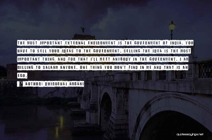 External Environment Quotes By Dhirubhai Ambani