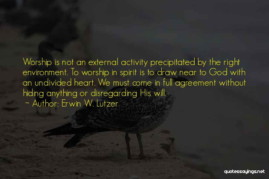 External Environment Quotes By Erwin W. Lutzer