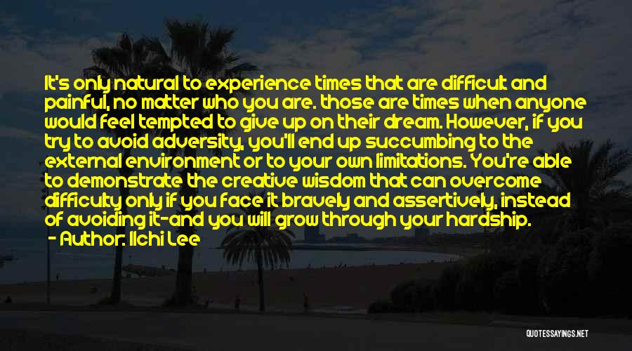 External Environment Quotes By Ilchi Lee