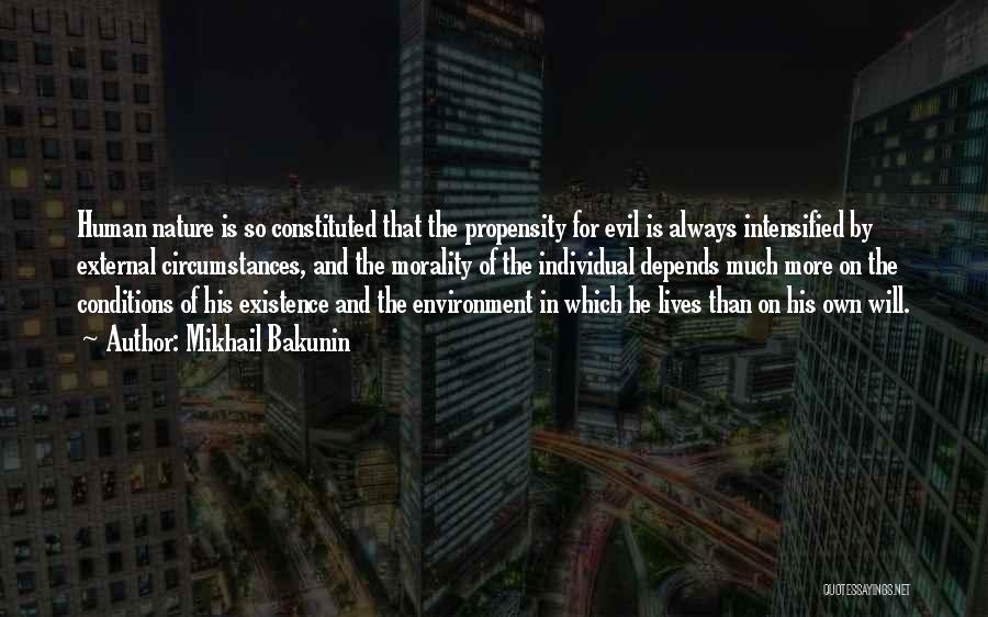 External Environment Quotes By Mikhail Bakunin