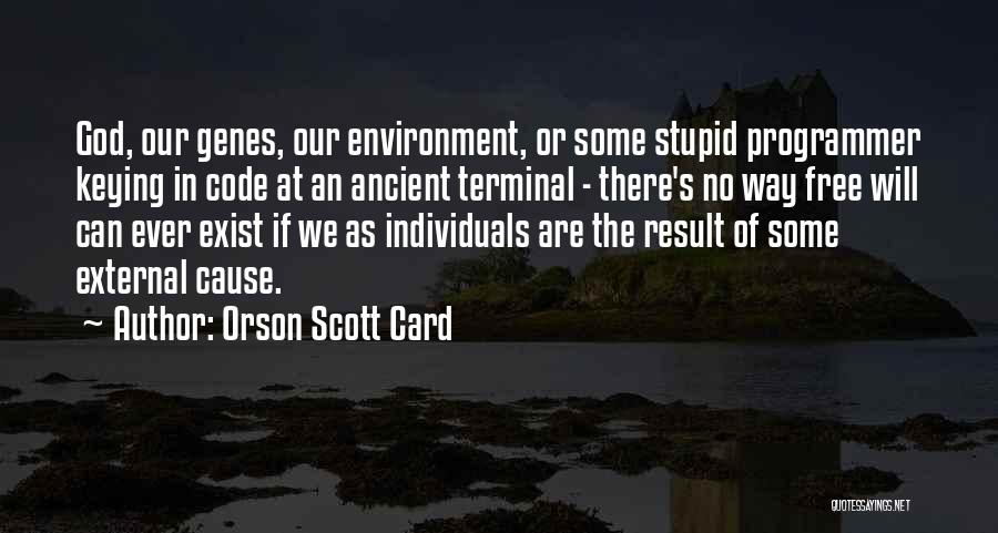 External Environment Quotes By Orson Scott Card
