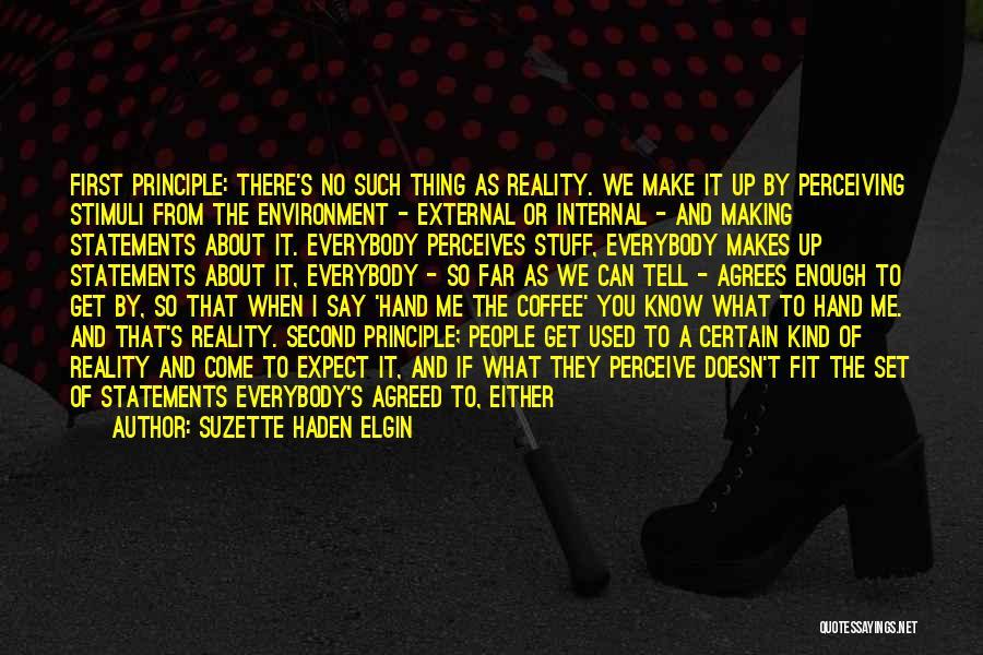 External Environment Quotes By Suzette Haden Elgin
