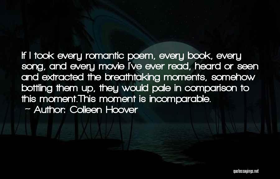 Extracted Movie Quotes By Colleen Hoover