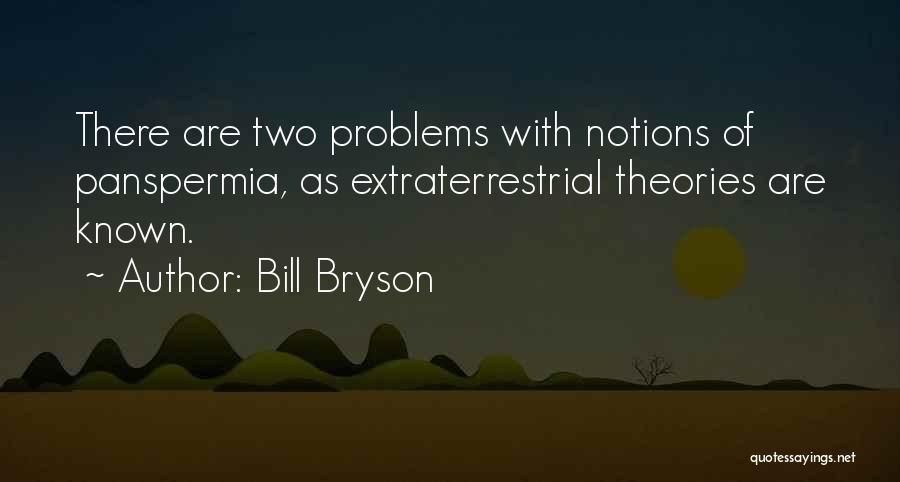 Extraterrestrial Quotes By Bill Bryson