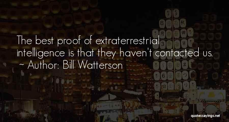 Extraterrestrial Quotes By Bill Watterson