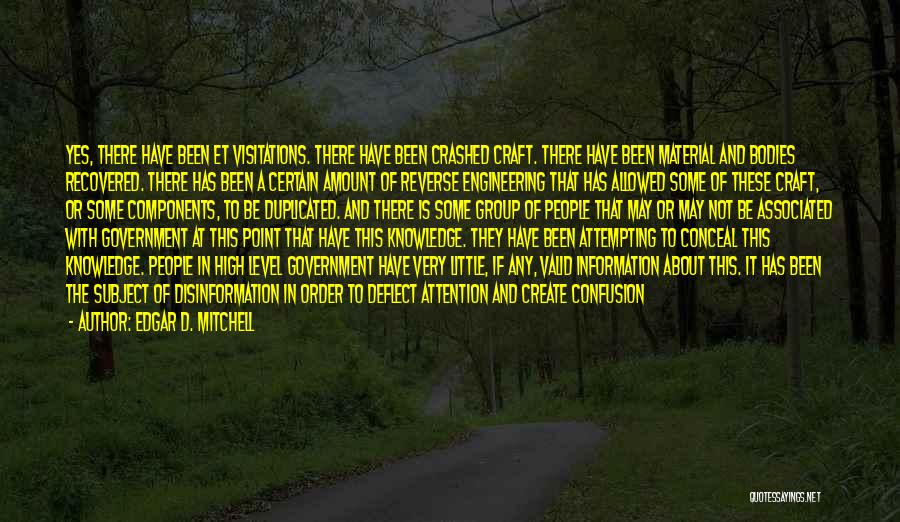 Extraterrestrial Quotes By Edgar D. Mitchell
