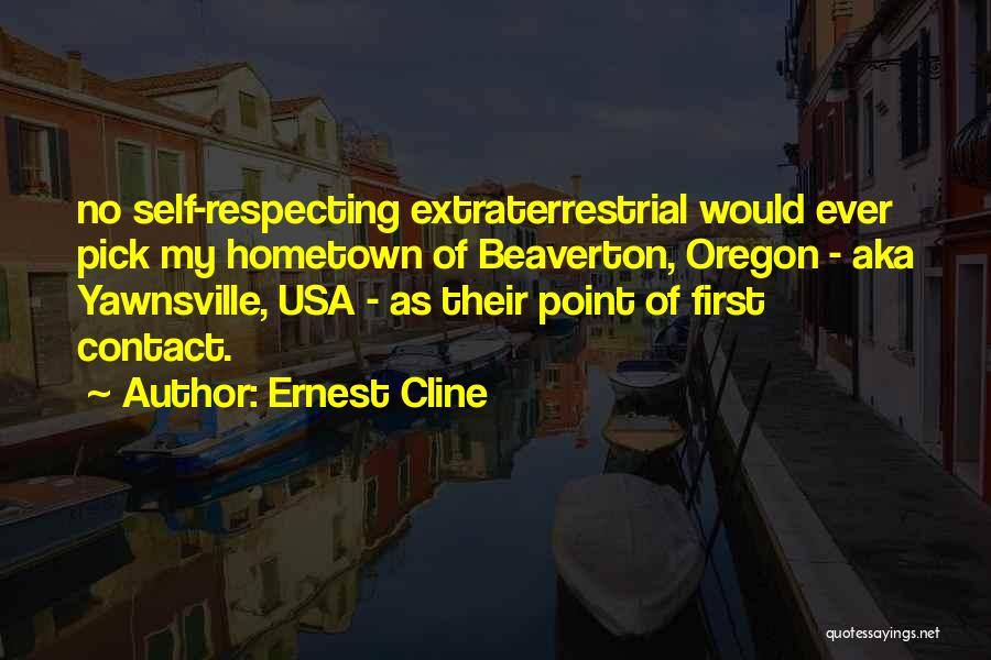 Extraterrestrial Quotes By Ernest Cline