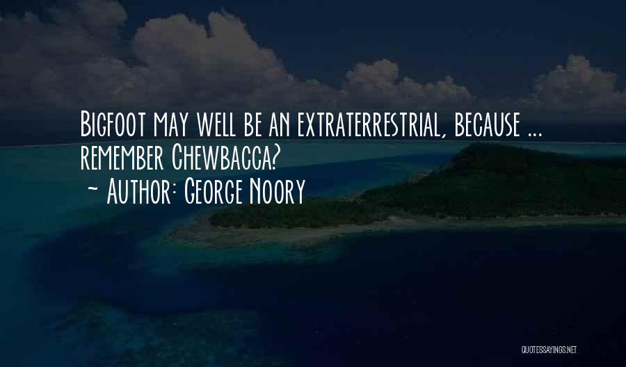 Extraterrestrial Quotes By George Noory
