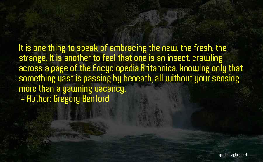 Extraterrestrial Quotes By Gregory Benford
