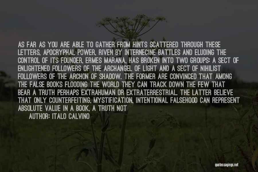 Extraterrestrial Quotes By Italo Calvino