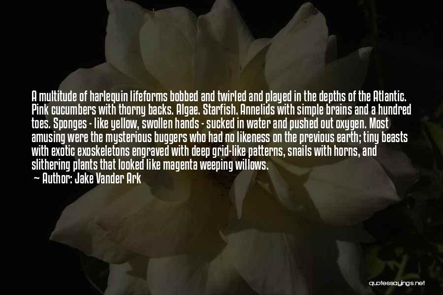Extraterrestrial Quotes By Jake Vander Ark