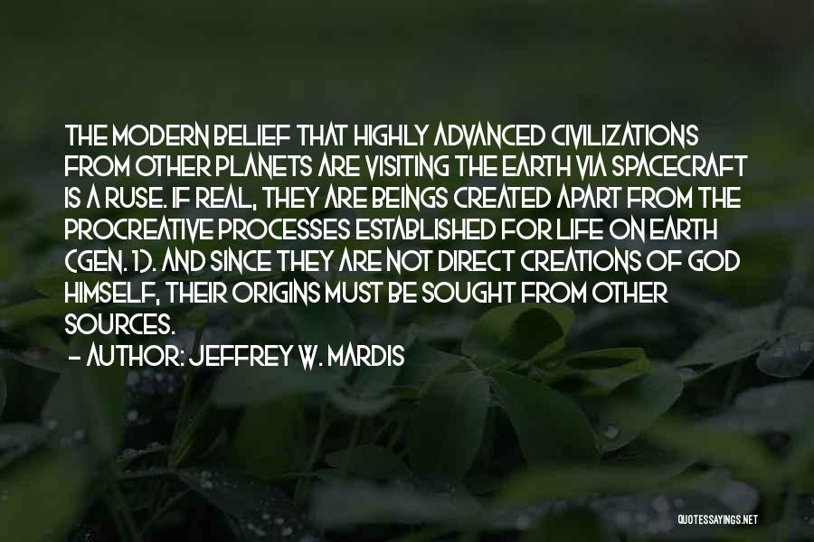 Extraterrestrial Quotes By Jeffrey W. Mardis