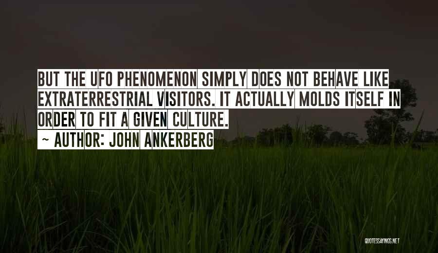 Extraterrestrial Quotes By John Ankerberg
