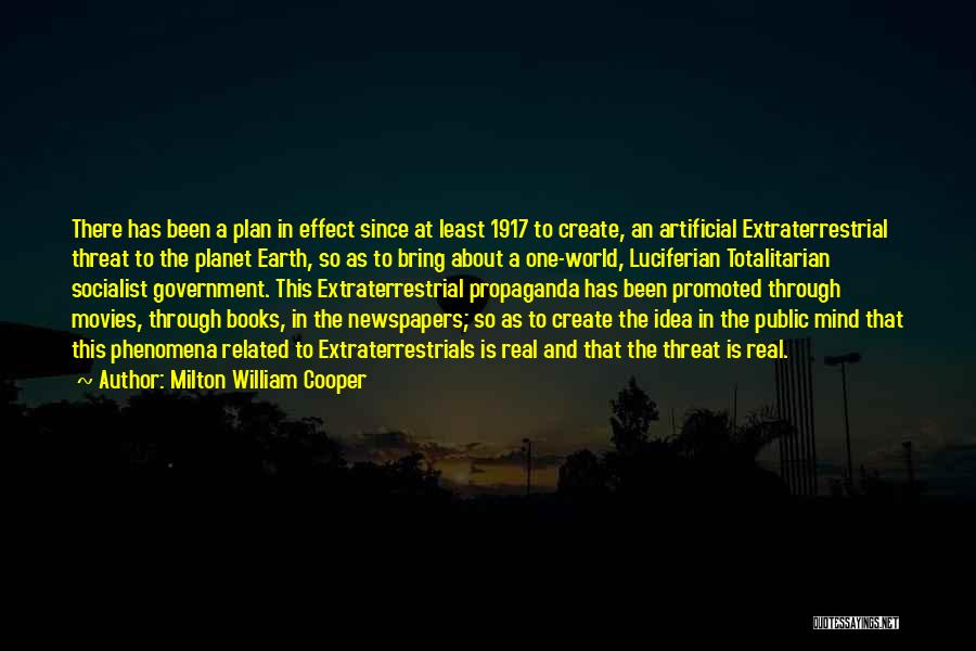 Extraterrestrial Quotes By Milton William Cooper