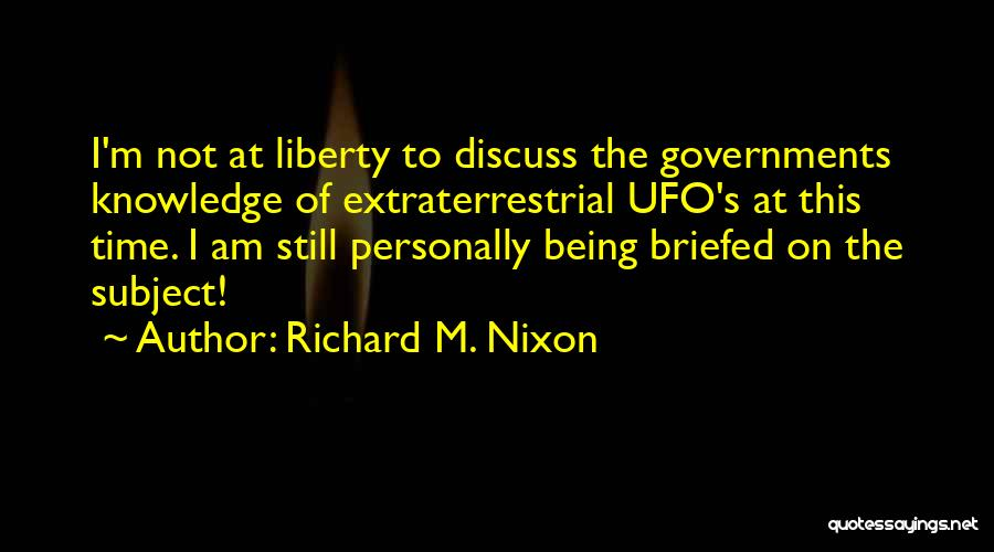 Extraterrestrial Quotes By Richard M. Nixon