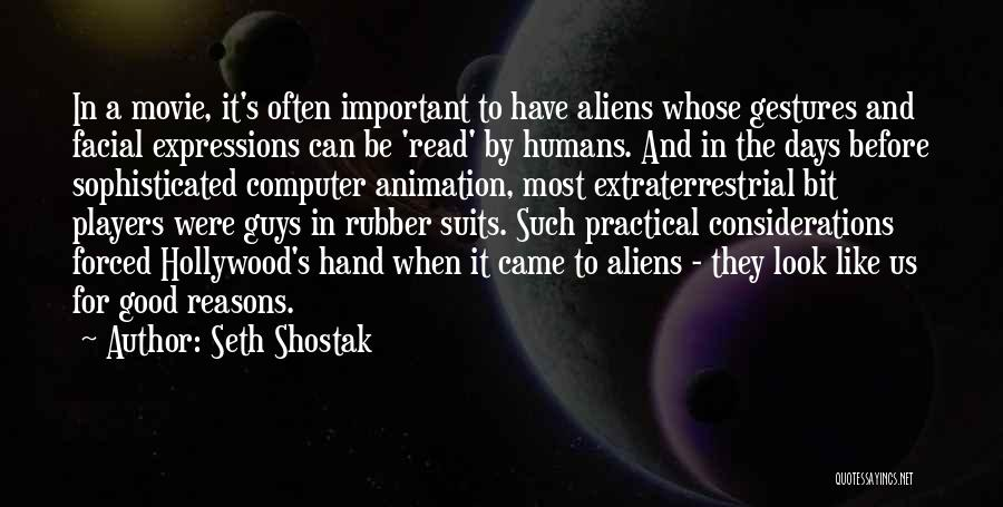 Extraterrestrial Quotes By Seth Shostak