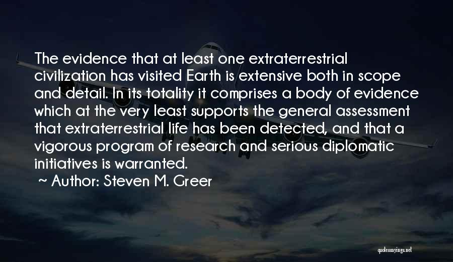Extraterrestrial Quotes By Steven M. Greer