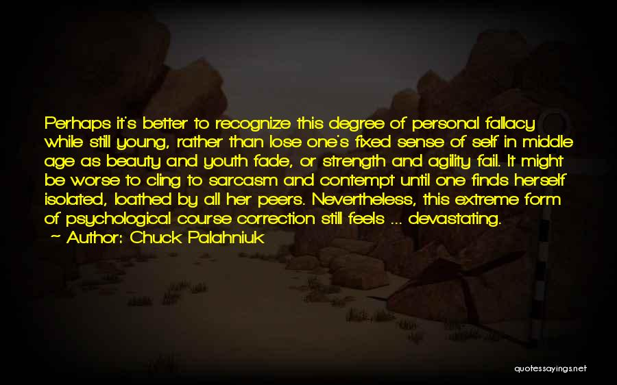 Extreme Beauty Quotes By Chuck Palahniuk