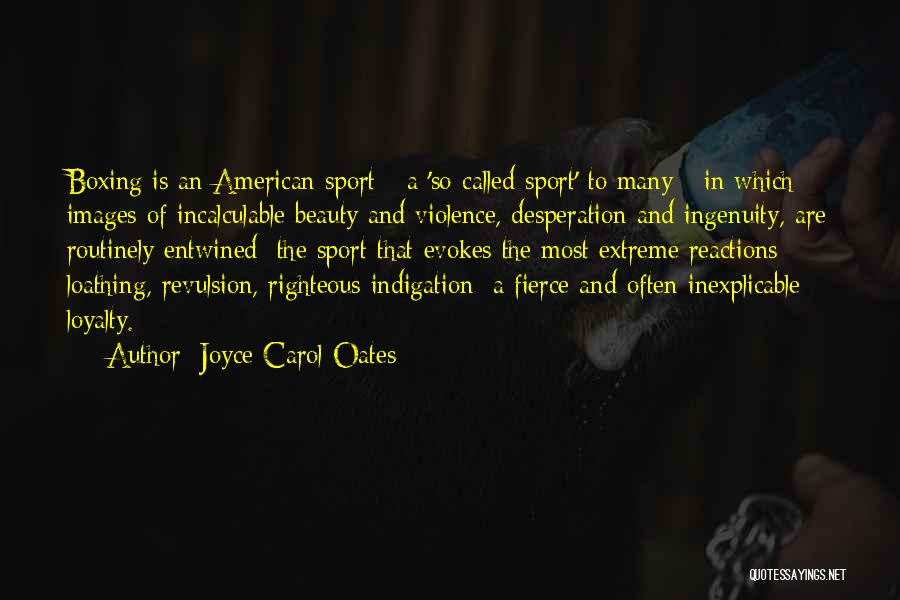Extreme Beauty Quotes By Joyce Carol Oates