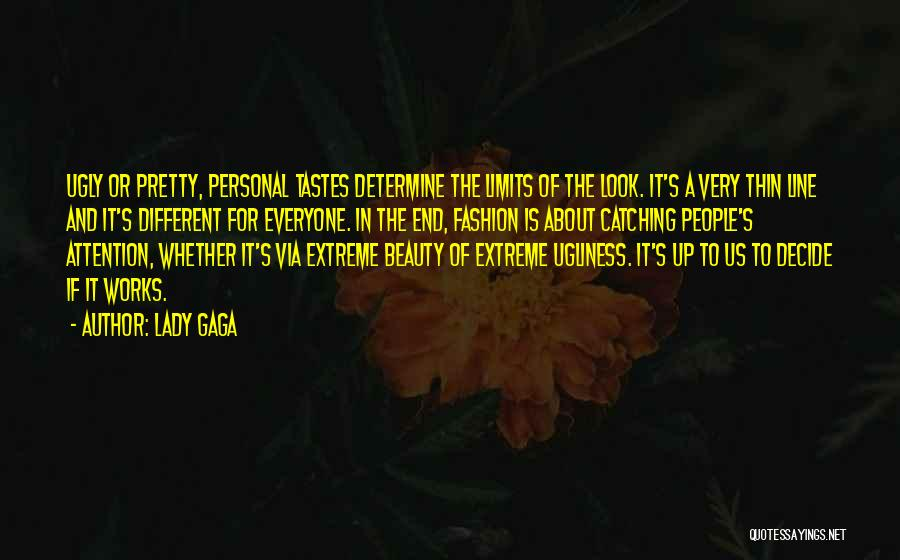 Extreme Beauty Quotes By Lady Gaga