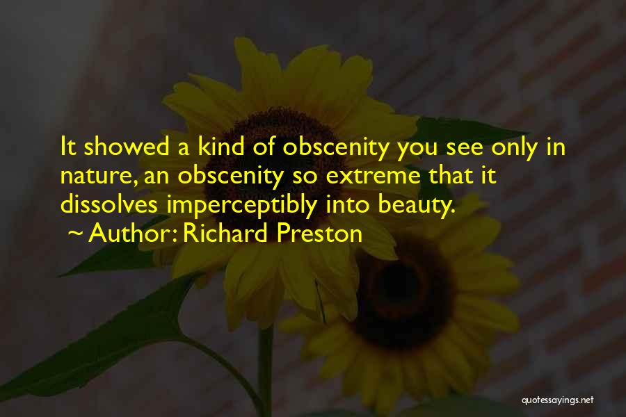 Extreme Beauty Quotes By Richard Preston