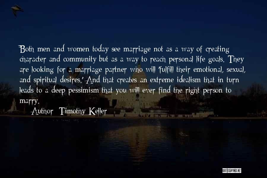 Extreme Emotional Love Quotes By Timothy Keller