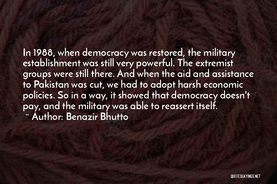 Extremist Groups Quotes By Benazir Bhutto