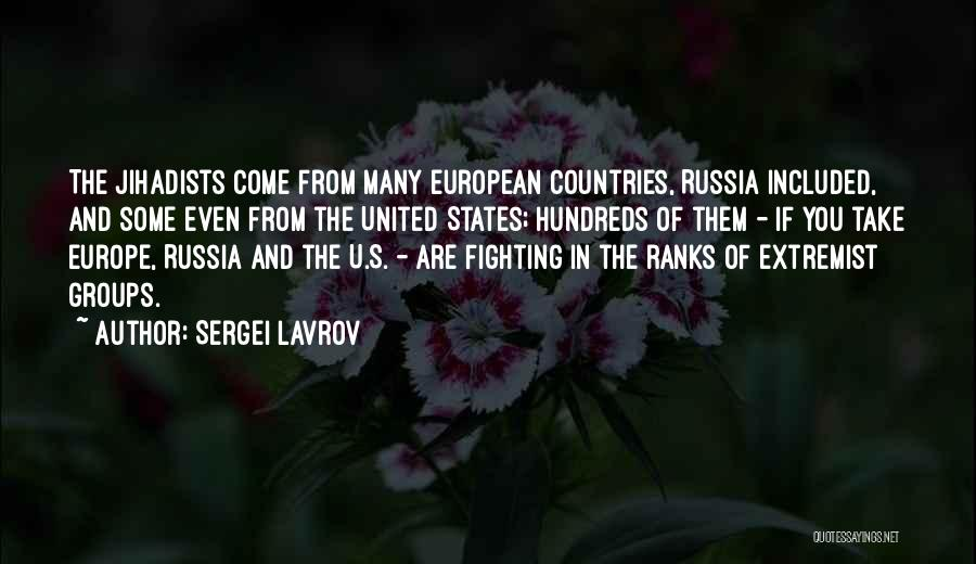 Extremist Groups Quotes By Sergei Lavrov