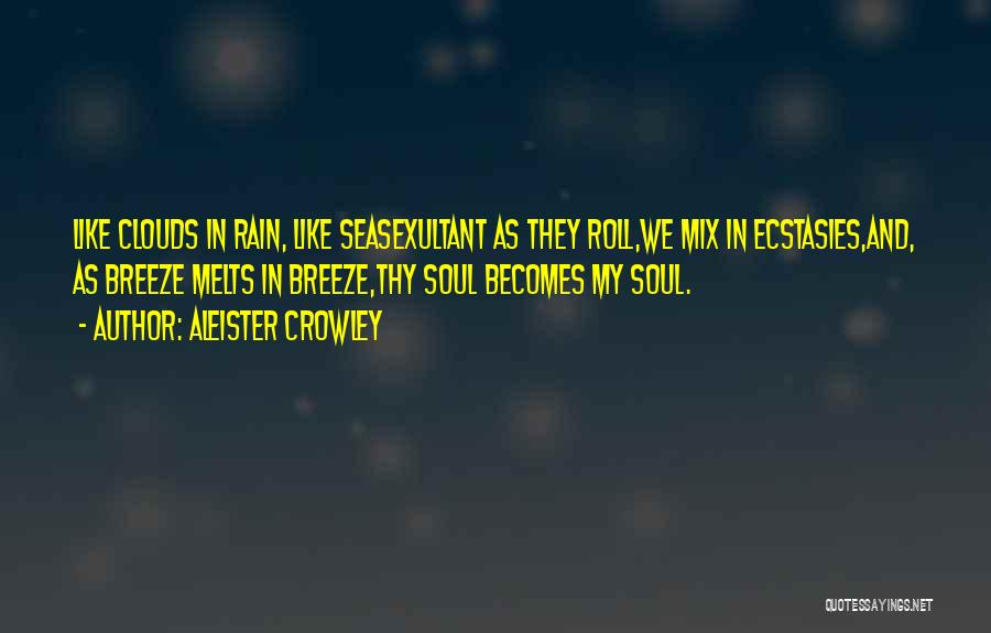 Exultant Quotes By Aleister Crowley