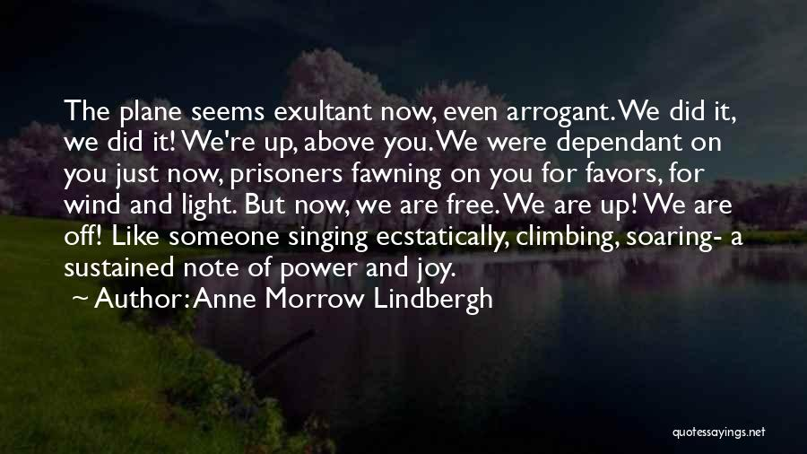 Exultant Quotes By Anne Morrow Lindbergh