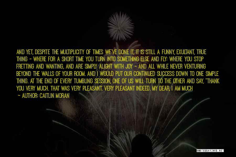 Exultant Quotes By Caitlin Moran