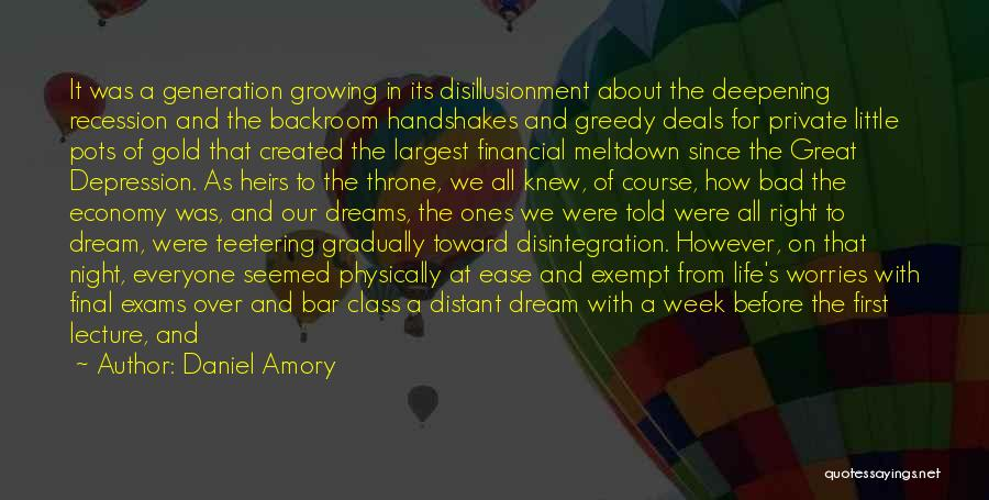 Exultant Quotes By Daniel Amory