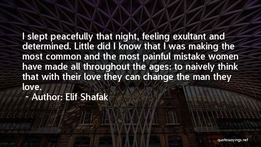 Exultant Quotes By Elif Shafak