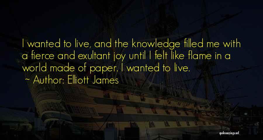 Exultant Quotes By Elliott James