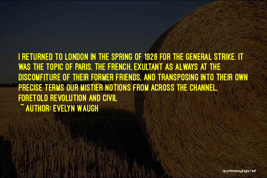 Exultant Quotes By Evelyn Waugh