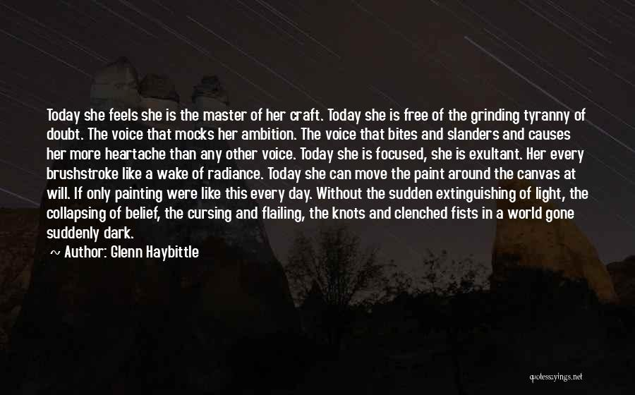 Exultant Quotes By Glenn Haybittle