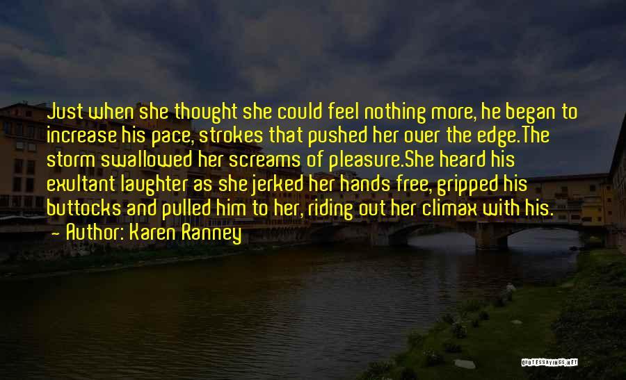 Exultant Quotes By Karen Ranney
