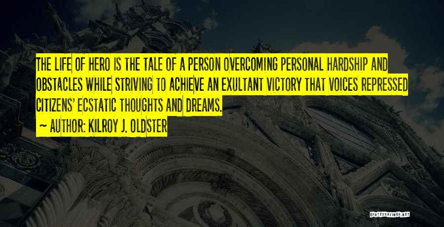 Exultant Quotes By Kilroy J. Oldster