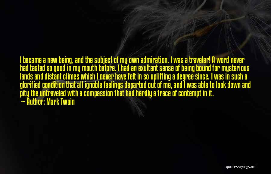 Exultant Quotes By Mark Twain