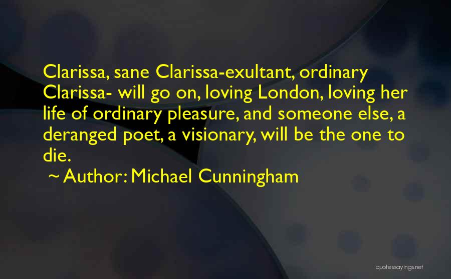 Exultant Quotes By Michael Cunningham