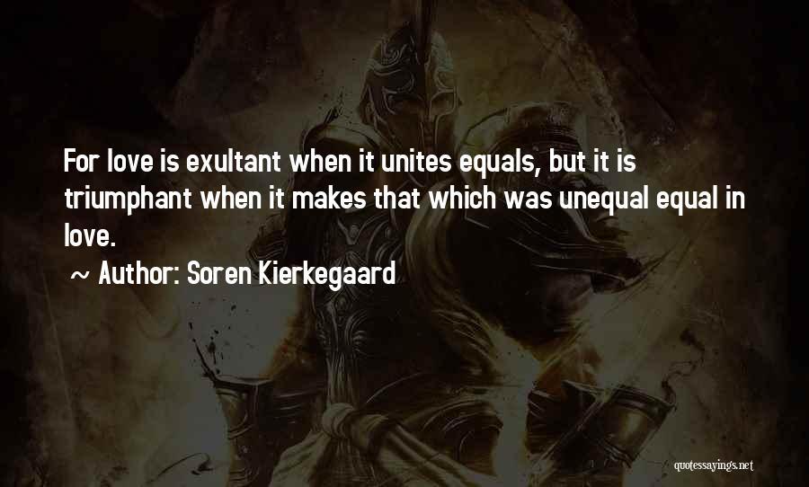 Exultant Quotes By Soren Kierkegaard