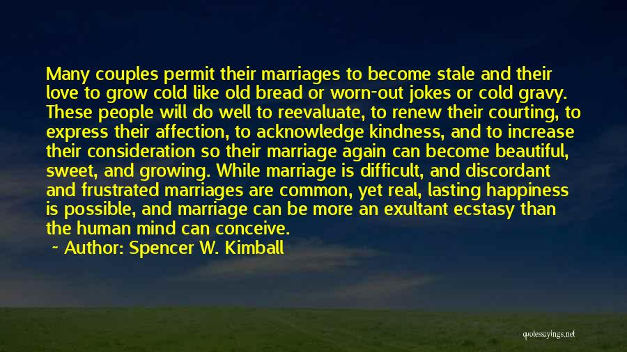 Exultant Quotes By Spencer W. Kimball