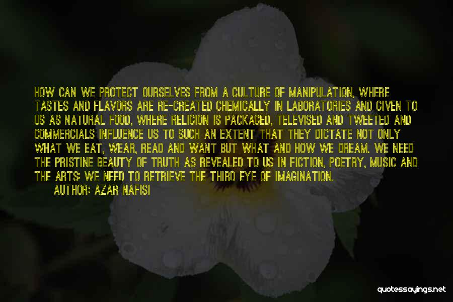 Eye Dream Quotes By Azar Nafisi