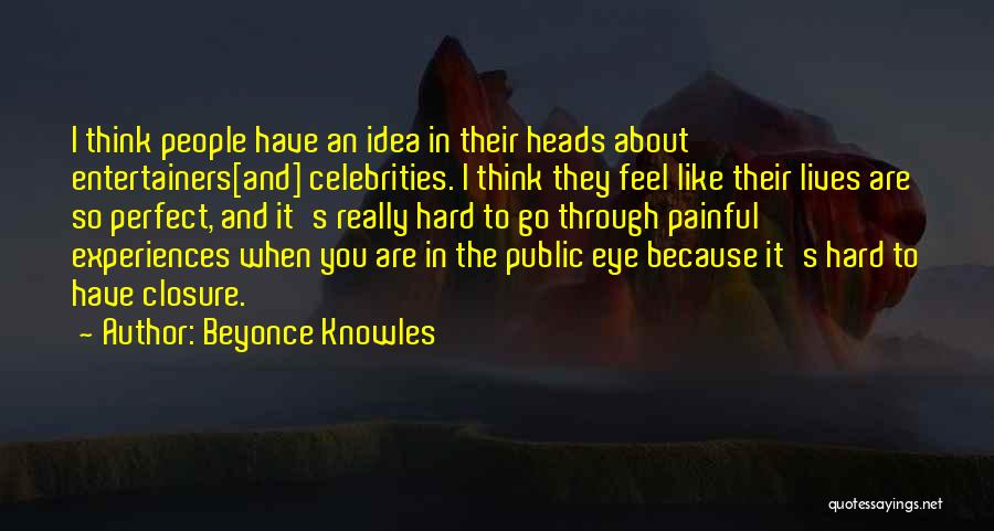 Eye Dream Quotes By Beyonce Knowles