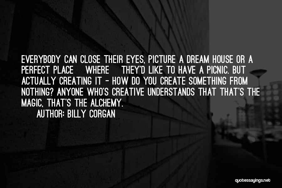 Eye Dream Quotes By Billy Corgan