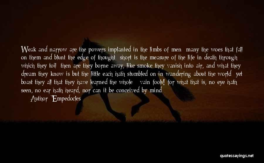 Eye Dream Quotes By Empedocles