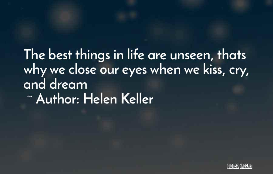 Eye Dream Quotes By Helen Keller