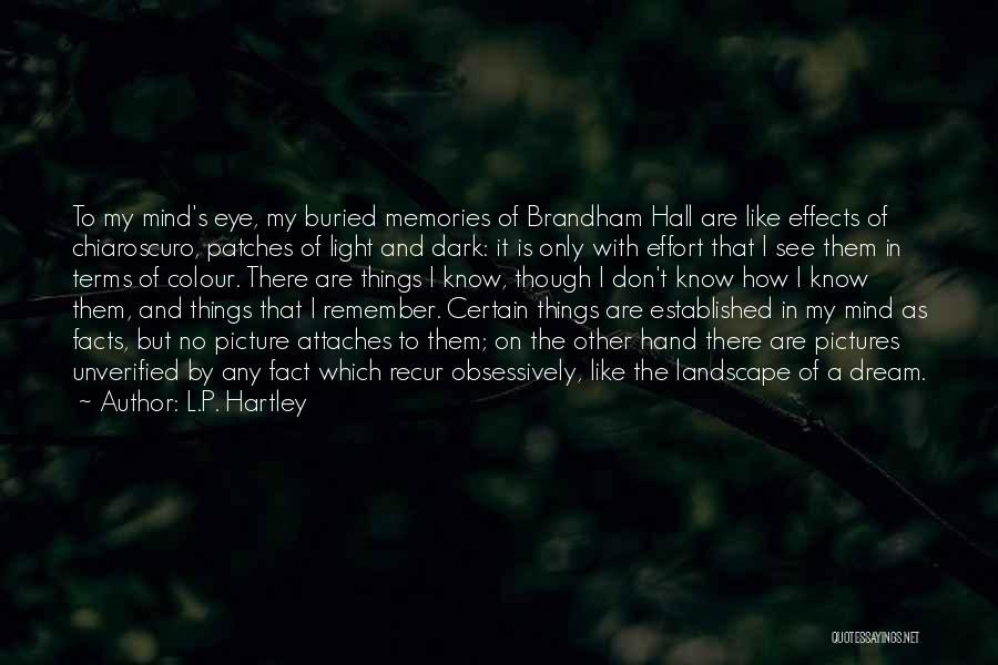 Eye Dream Quotes By L.P. Hartley